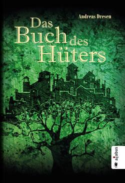 Das Buch des Hüters von Dresen,  Andreas