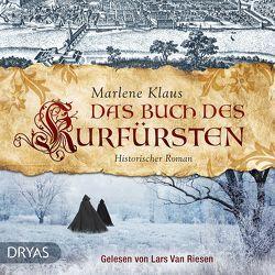 Das Buch des Kurfürsten von Klaus,  Marlene, Van Riesen,  Lars
