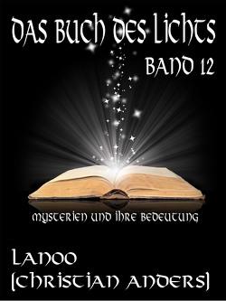 Das Buch des Lichts. Band 12 von Anders,  Christian, Straube,  Elke