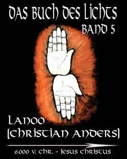 Das Buch des Lichts Band 5 von Anders,  Christian, Straube,  Elke