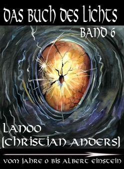 Das Buch des Lichts Band 6 von Anders,  Christian