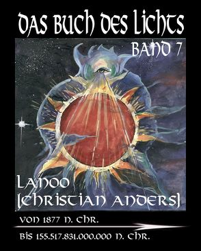 Das Buch des Lichts Band 7 von Anders,  Christian, Straube,  Elke