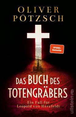 Das Buch des Totengräbers von Pötzsch,  Oliver