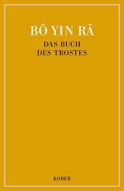 Das Buch des Trostes von Bô Yin Râ