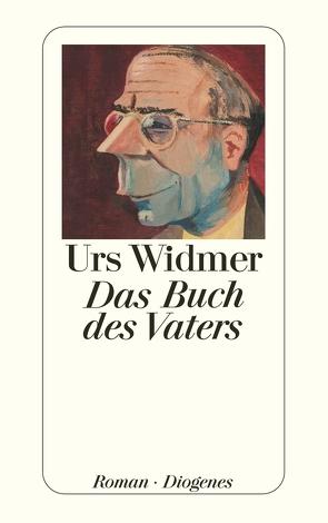 Das Buch des Vaters von Widmer,  Urs