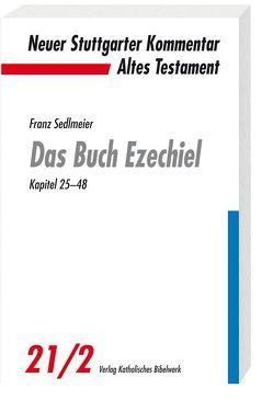 Das Buch Ezechiel von Sedlmeier,  Franz