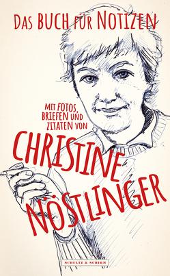 Das Buch für Notizen mit Fotos, Briefen und Zitaten von Christine Nöstlinger