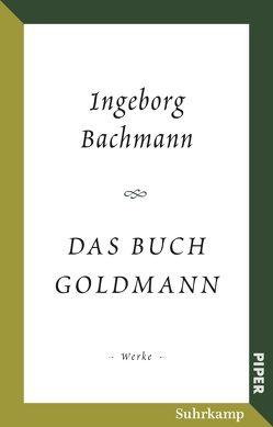 Das Buch Goldmann von Bachmann,  Ingeborg, Wandruszka,  Marie Luise