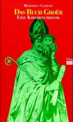 Das Buch Groer von Czernin,  Hubertus