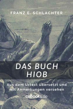 Das Buch Hiob von Schlachter,  Franz Eugen