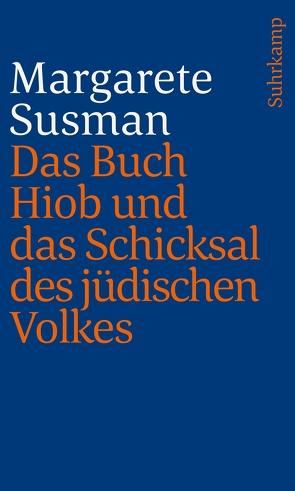 Das Buch Hiob und das Schicksal des jüdischen Volkes von Goldschmidt,  Hermann Levin, Susman,  Margarete