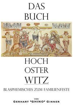Das Buch Hoch Oster Witz von ginner,  gerhart