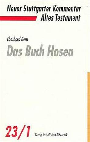 Das Buch Hosea von Bons,  Eberhard