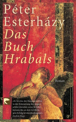Das Buch Hrabals von Esterházy,  Péter, Gahse,  Zsuzsanna