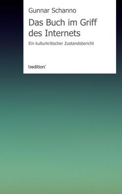 Das Buch im Griff des Internets von Fleckenstein,  Angelika, Schanno,  Gunnar