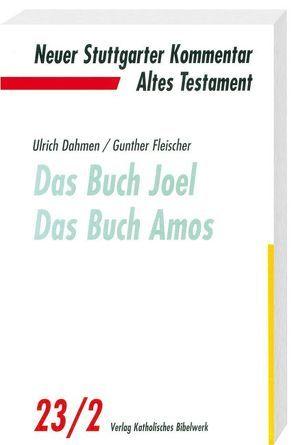 Das Buch Joel. Das Buch Amos von Dahmen,  Ulrich, Fleischer,  Gunther
