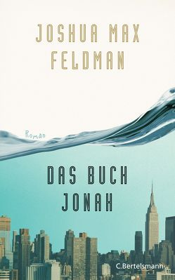 Das Buch Jonah von Arz,  Astrid, Feldman,  Joshua Max