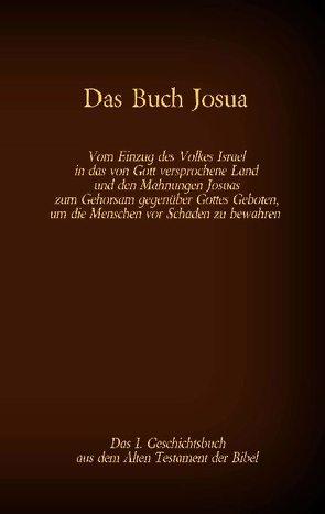 Das Buch Josua, das 1. Geschichtsbuch aus dem Alten Testament der Bibel von Luther,  Martin, Tessnow,  Antonia Katharina