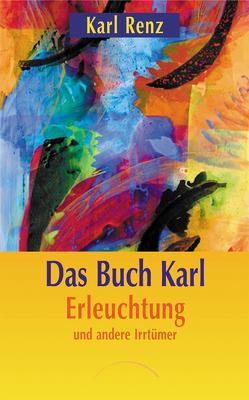 Das Buch Karl von Renz,  Karl