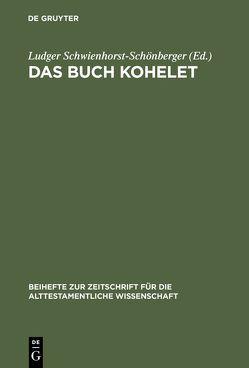 Das Buch Kohelet von Schwienhorst-Schönberger,  Ludger
