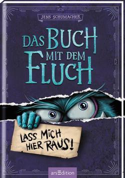 Das Buch mit dem Fluch – Lass mich hier raus! (Das Buch mit dem Fluch 1) von Berger,  Thorsten, Schumacher,  Jens