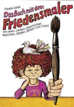 Das Buch mit dem Friedensmaler von Dahrendorf,  Malte, Süverkrüp,  Dieter, Vahle,  Fredrik