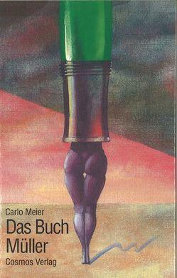Das Buch Müller von Meier,  Carlo