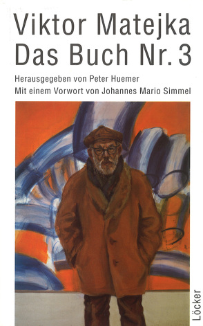 Das Buch Nr. 3 von Huemer,  Peter, Matejka,  Viktor, Simmel,  Johannes M
