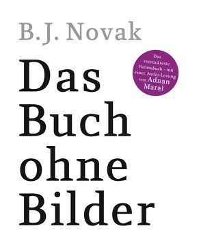 Das Buch ohne Bilder von Delossa,  Oskar M., Maral,  Adnan, Novak,  B.J.