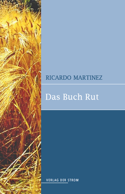 Das Buch Rut von Martinez,  Ricardo