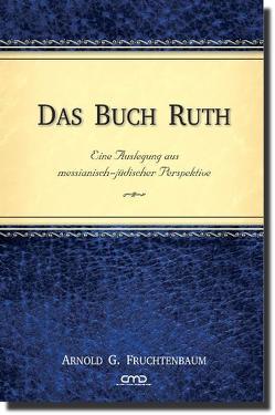 Das Buch Ruth von Fruchtenbaum,  Dr. Arnold G.