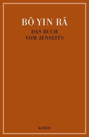 Das Buch vom Jenseits / Das Buch vom Jenseits von Bô Yin Râ