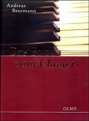 Das Buch vom Klavier von Beurmann,  Andreas E