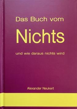 Das Buch vom Nichts von Neukert,  Alexander
