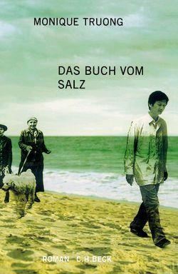 Das Buch vom Salz von Rojahn-Deyk,  Barbara, Truong,  Monique