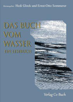 Das Buch vom Wasser von Ernst-Otto,  Sommerer, Hedi,  Glock