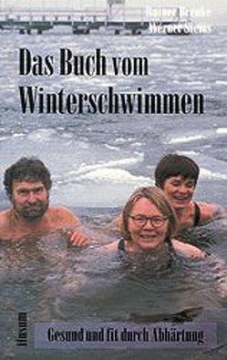 Das Buch vom Winterschwimmen von Brenke,  Rainer, Siems,  Werner