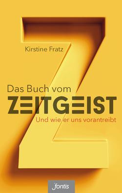 Das Buch vom Zeitgeist von Fratz,  Kirstine
