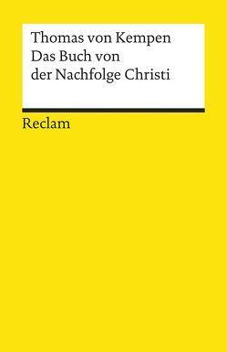 Das Buch von der Nachfolge Christi von Kröber,  Walter, Sailer,  Johann Michael, Thomas von Kempen