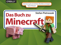 Das Buch zu Minecraft von Pietraszak,  Stefan