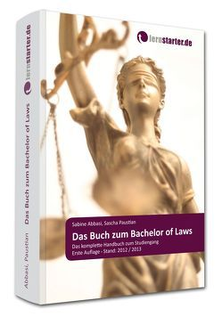 Das Buch zum Bachelor of Laws von Abbasi,  Sabine, Paustian,  Sascha