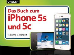 Das Buch zum iPhone 5s und 5c von Möllendorf,  Susanne