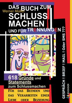 Das Buch zum Schluss Machen und für Trennungen von Mueller,  Werner