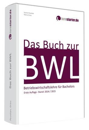 Das Buch zur BWL von Gries,  Marco, Paustian,  Sascha
