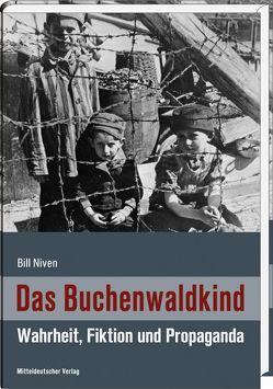 Das Buchenwaldkind von Bergmeier,  Florian, Niven,  Bill