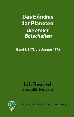 Das Bündnis der Planeten: Die ersten Botschaften von Blumenthal,  Jochen
