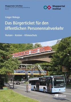 Das Bürgerticket für den öffentlichen Personennahverkehr von Waluga,  Gregor