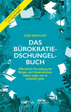 Das Bürokratiedschungelbuch von Bernhart,  Josef