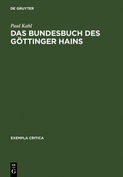 Das Bundesbuch des Göttinger Hains von Kahl,  Paul