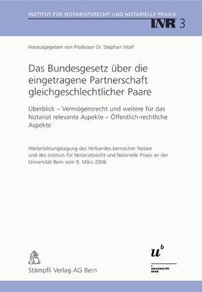 Das Bundesgesetz über die eingetragene Partnerschaft gleichgeschlechtlicher Paare von Wolf,  Stephan